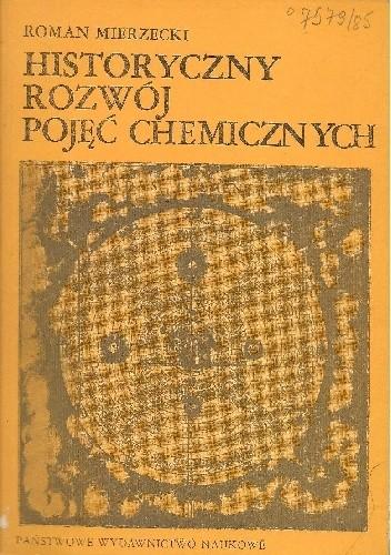 Okładka książki Historyczny rozwój pojęć chemicznych