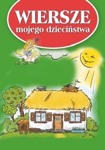Okładka książki Wiersze mojego dzieciństwa