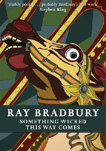 Okładka książki Something wicked this way comes