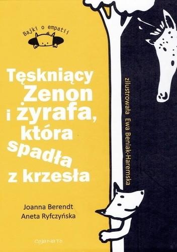 Okładka książki Tęskniący Zenon i żyrafa, która spadła z krzesła