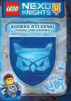 Lego Nexo Knights. Kodeks rycerski. Podręcznik giermka