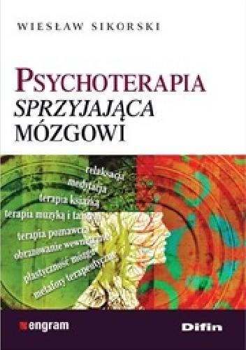 Okładka książki Psychoterapia sprzyjająca mózgowi