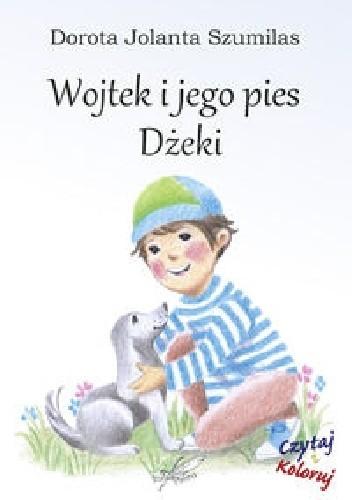 Okładka książki Wojtek i jego pies Dżeki