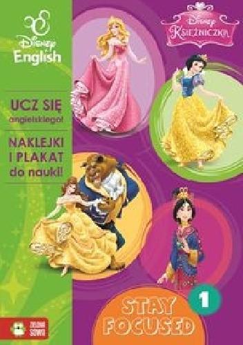 Okładka książki Księżniczka Stay Focused 1 Disney English