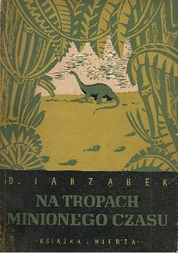 Okładka książki Na tropach minionego czasu