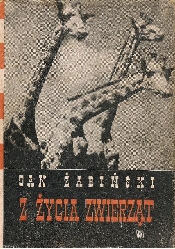 Okładka książki Z życia zwierząt. Tom I