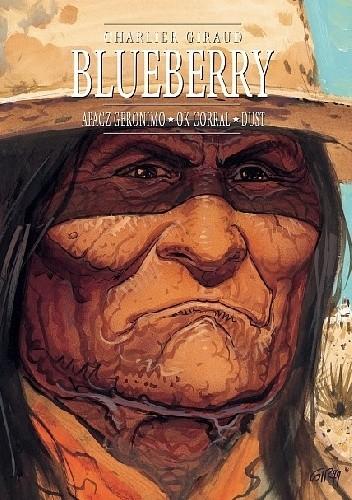 Okładka książki Blueberry. Integral 8. Apacz Geronimo, OK Corral, Dust