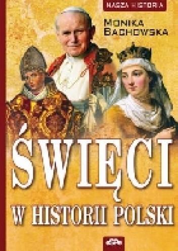 Okładka książki ŚWIĘCI W HISTORII POLSKI