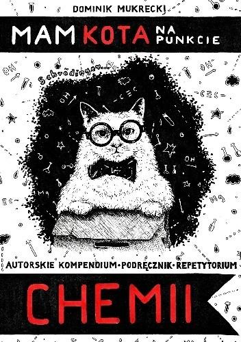 Okładka książki Mam kota na punkcie chemii