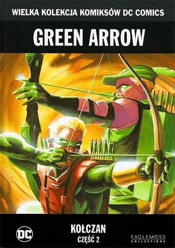 Okładka książki Green Arrow: Kołczan - Część 2
