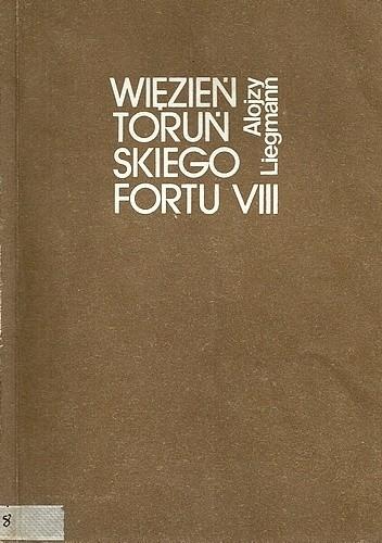 Okładka książki Więzień toruńskiego Fortu VIII