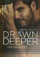 Drawn Deeper