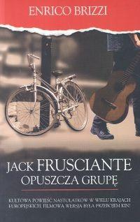 Okładka książki Jack Frusciante opuszcza grupę
