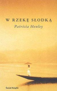 Okładka książki W rzekę słodką