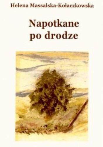 Okładka książki Napotkane na drodze