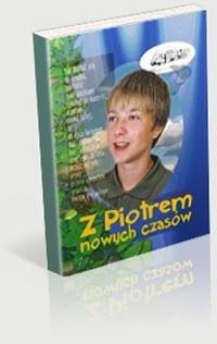 Okładka książki z Piotrem nowych czasów &#8211, powieść nie tylko dla młodych