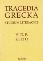 Tragedia grecka. Studium literackie