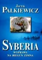 Syberia. Wyprawa na biegun zimna