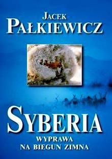 Okładka książki Syberia. Wyprawa na biegun zimna