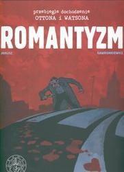 Okładka książki Przebiegłe dochodzenie Ottona i Watsona #2: Romantyzm