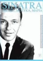 Sinatra. Miłość, muzyka, mafia