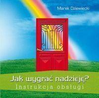 Okładka książki Jak wygrać nadzieję? Instrukcja obsługi
