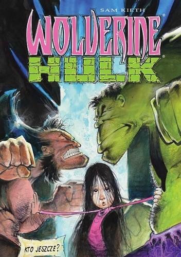Okładka książki Wolverine/Hulk - Wydanie kolekcjonerskie