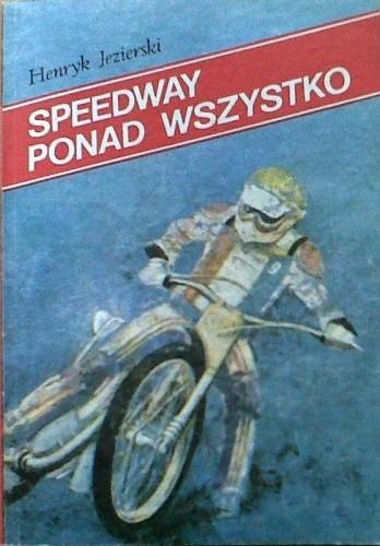 Okładka książki Speedway ponad wszystko