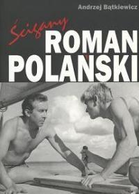 Okładka książki ścigany Roman Polański