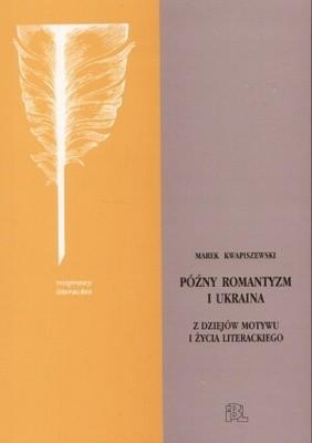 Okładka książki Poźny romantyzm i Ukraina
