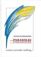 Okładka książki Parasolki..parasolki