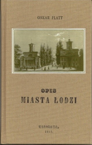 Okładka książki Opis miasta łodzi /reprint z 1853/