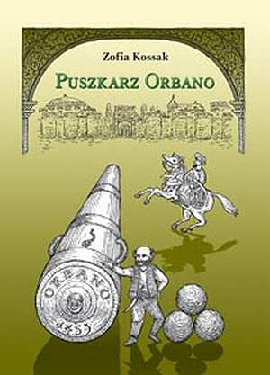 Okładka książki Puszkarz Orbano