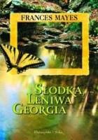 Słodka, leniwa Georgia