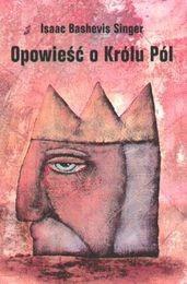 Okładka książki Opowieść o Królu Pól