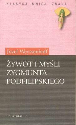 Okładka książki Żywot i myśli Zygmunta Podfilipskiego