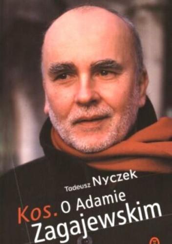 Okładka książki Kos. O Adamie Zagajewskim