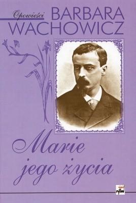 Okładka książki Marie jego życia
