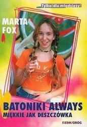 Okładka książki Batoniki Always miękkie jak deszczówka