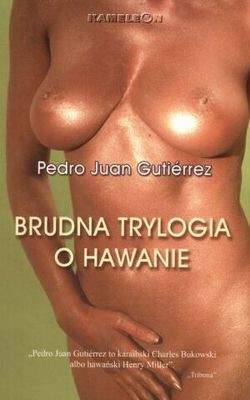 Okładka książki Brudna trylogia o Hawanie