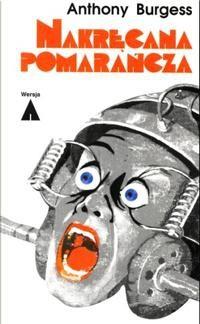 Okładka książki Nakręcana pomarańcza