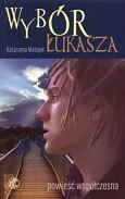 Okładka książki Wybór Łukasza