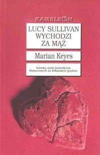 Okładka książki Lucy Sullivan wychodzi za mąż