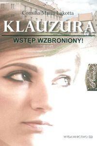 Okładka książki Klauzura Wstęp wzbroniony