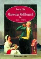 Miasteczko Middlemarch t.1+2