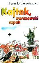 Okładka książki Kajtek, warszawski szpak