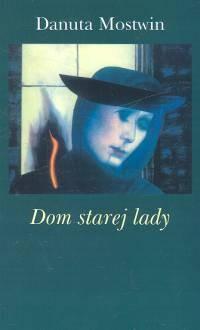 Okładka książki Dom starej lady