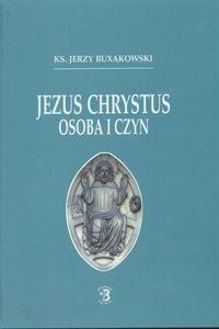 Okładka książki Jezus Chrystus osoba i czyn