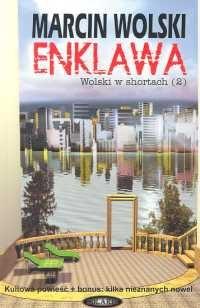 Okładka książki Enklawa. Wolski w shortach (2)