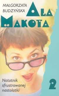 Okładka książki Ala Makota - Notatnik sfrustrowanej nastolatki 2